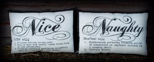Christmas Santa Claus Naughty Nice sign define Pillows His Hers Set Script FUNNY