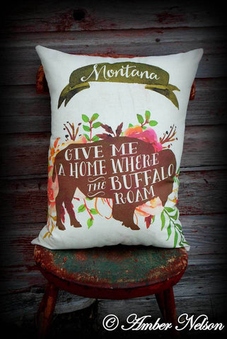 Huge Montana where the buffalo roam floral flower western cabin Big sky State Love pillow heavy duty canvas heart keepsake
