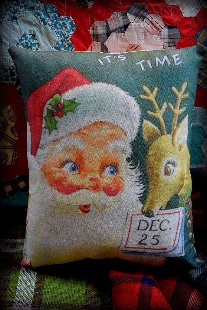 "Vintage Santa Claus Christmas Reindeer Rudolph ""it's time"" Sign Dec 25 Decorative Throw pillow"