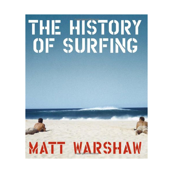 """THE HISTORY OF SURFING"" BOOK"