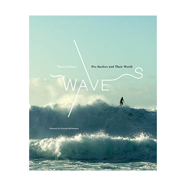 """WAVES: PRO SURFERS AND THEIR WORLD"" BOOK"