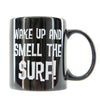 WAKE UP & SURF COFFEE MUG