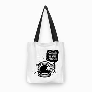 Totebag - Houston We Have a Problem