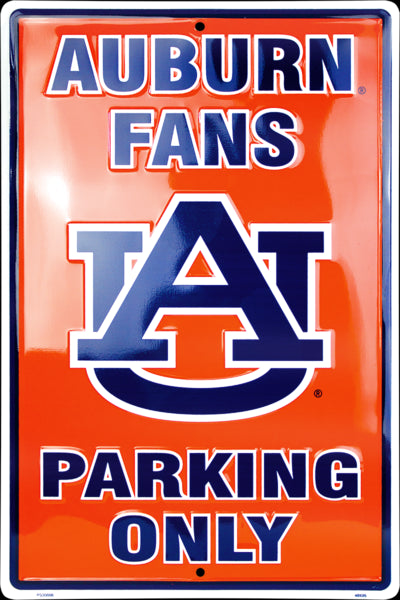 "HangTime NCAA Auburn Tigers Fans Only Parking Sign 12"" x 18"""