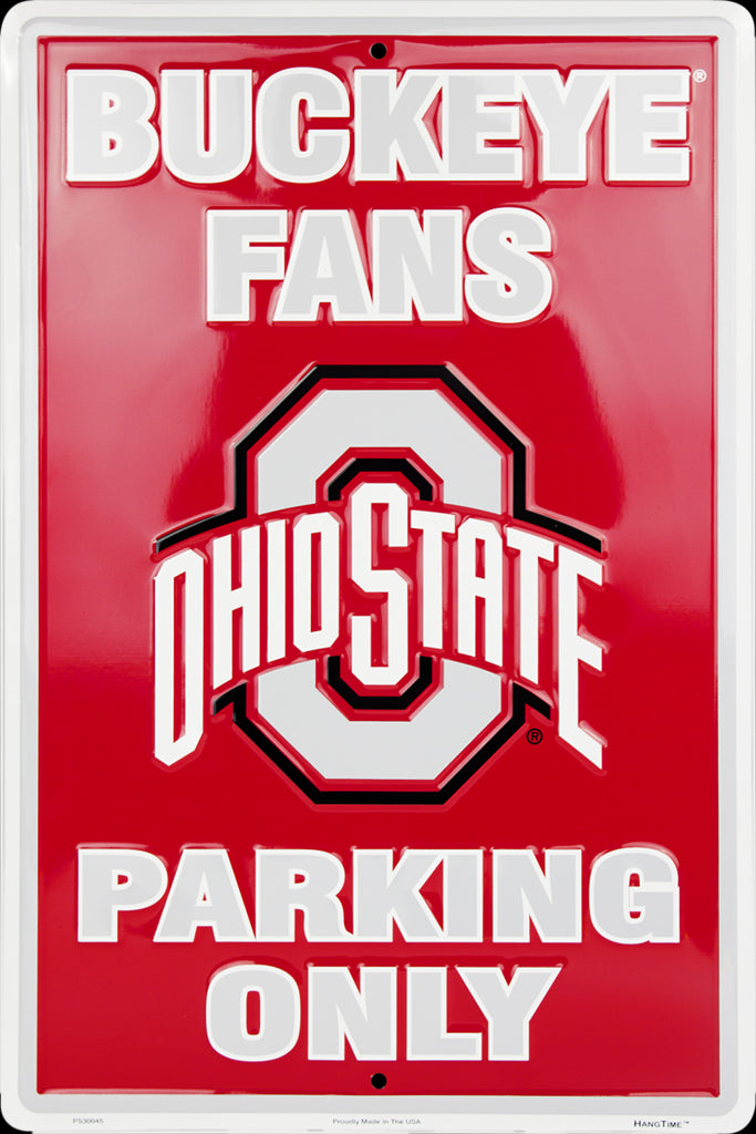"HangTime NCAA Ohio State Buckeyes Fans Only Parking Sign 12"" x 18"""