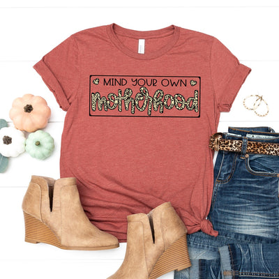 Mind Your Own Motherhood Tee