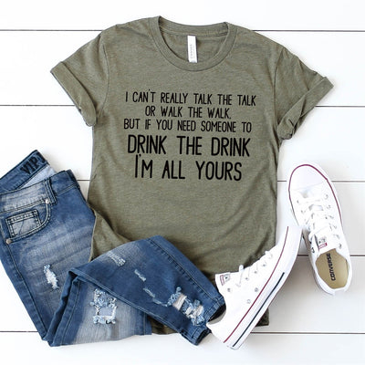 Drink The Drink Tee - Limeberry Designs