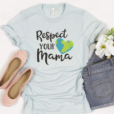 Respect Your Mama Tee - Limeberry Designs