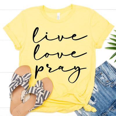 Live Love Pray Tee - Limeberry Designs