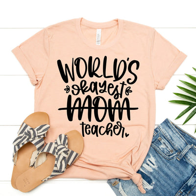 World's Okayest Teacher Tee - Limeberry Designs