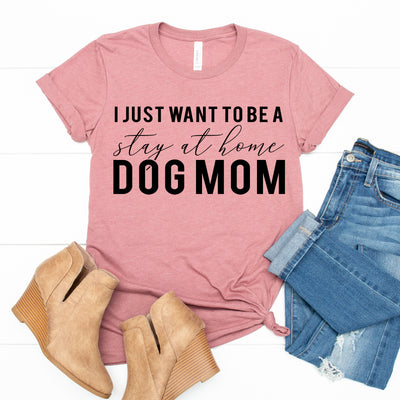 Stay at Home Mom Dog Tee - Limeberry Designs