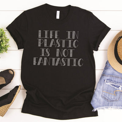 Plastic Not Fantastic Tee - Limeberry Designs