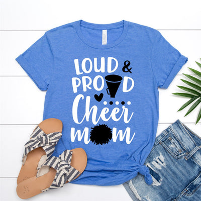 Loud & Proud Cheer Mom Tee