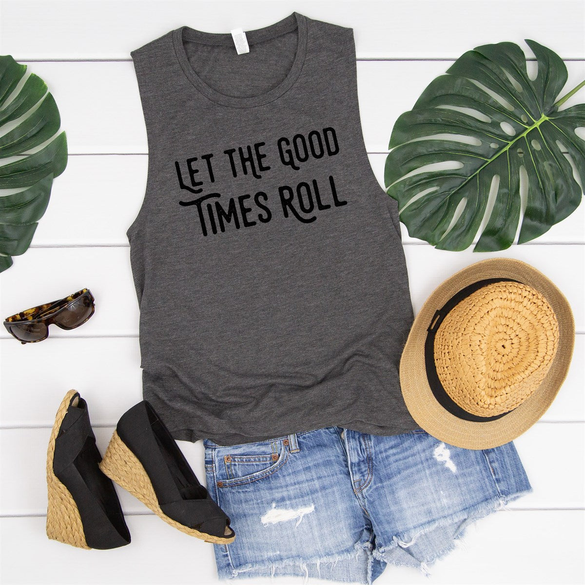 Let The Good Times Roll Muscle Tank