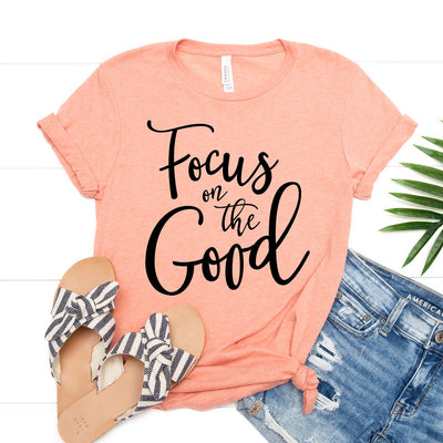 Focus On The Good Tee - Limeberry Designs