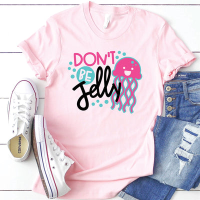 Don't Be Jelly Tee - Limeberry Designs