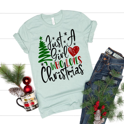 Just A Girl Who Loves Christmas Tee