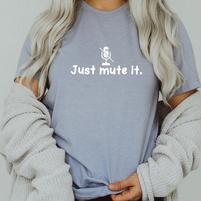 Just Mute It Tee - Limeberry Designs