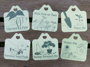 Illustrated plant tags that invite hands-on gardening. Includes: harvest a few, pick one or two, plant me, remove seed pods, sweep around me, and water me. For horticultural therapy and school gardens