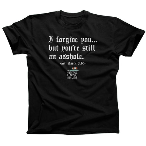 I Forgive You TShirt – Unisex Fit