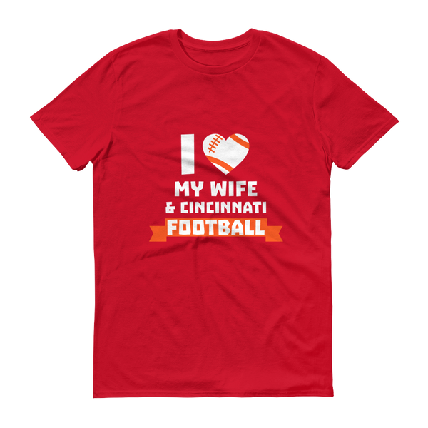 SPT - I Love My Wife & Cininnati Football - Festival Printing