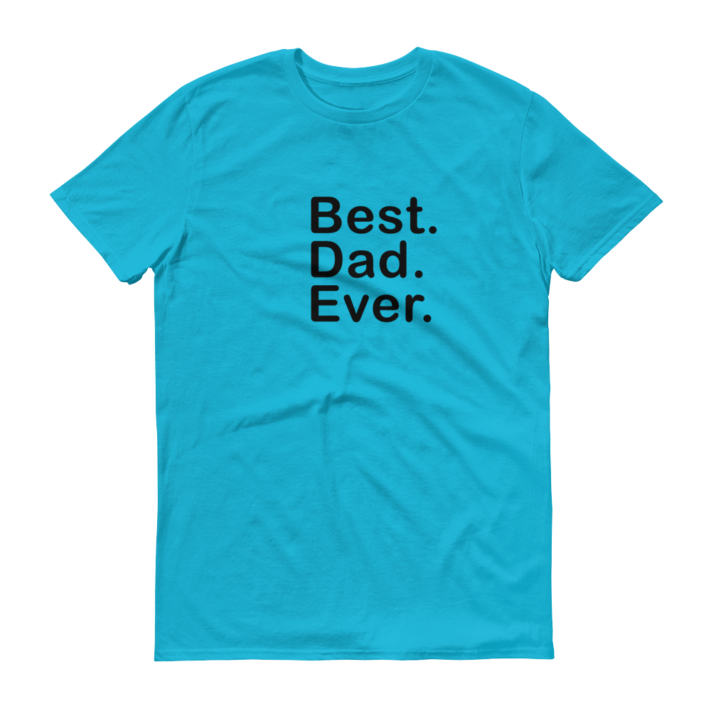 FD - Best. Dad. Ever - BLK - Festival Printing