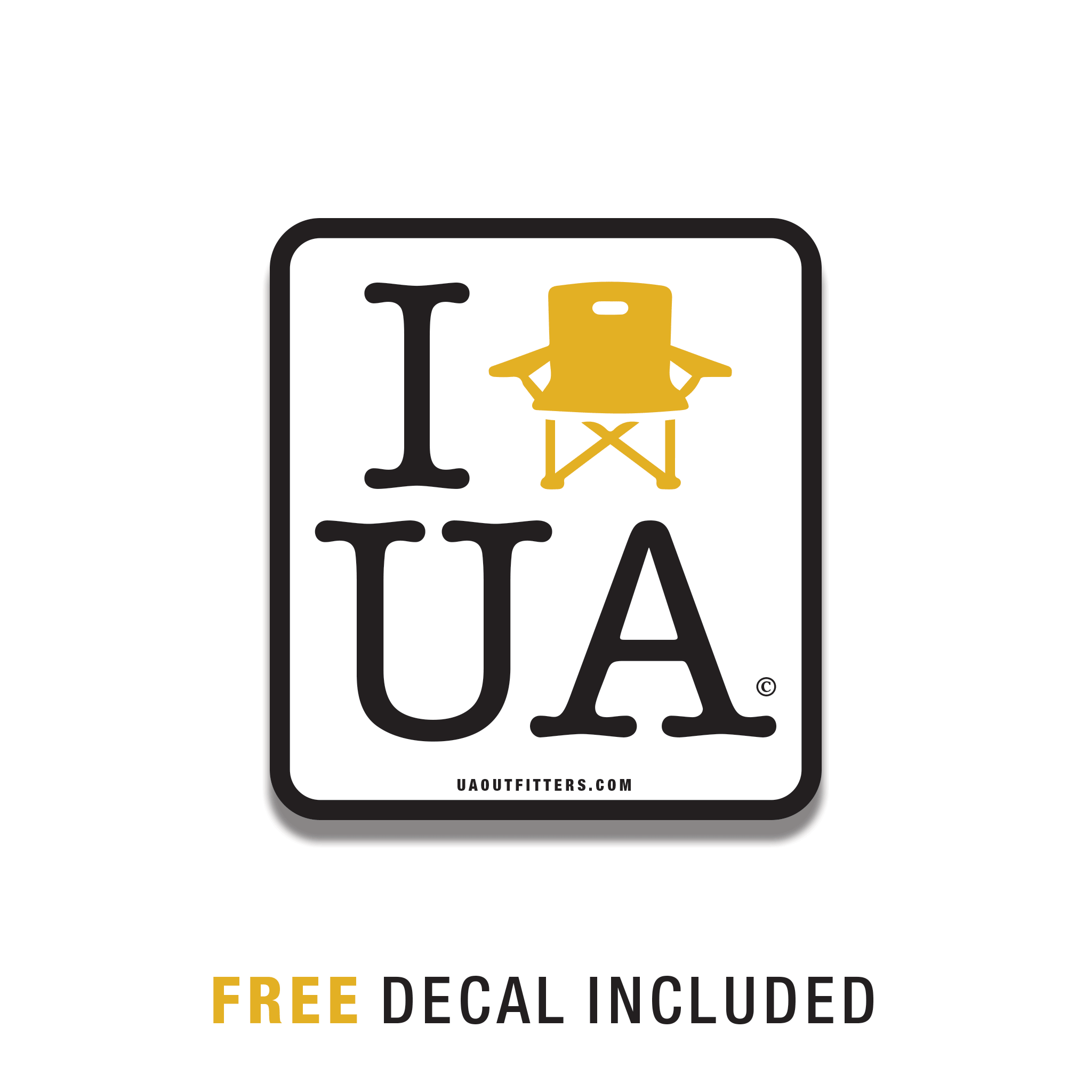 I lawn chair UA free decal included with every tee
