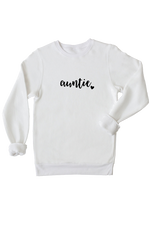 "A white sweatshirt that says ""auntie""."
