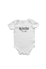"A white short-sleeve bodysuit with the words ""big brother est. 2019"" written on it."
