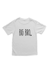 "White kids tee with ""big bro"" written on it."