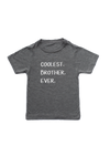 "Grey kids tee with ""coolest brother ever"" written on it."