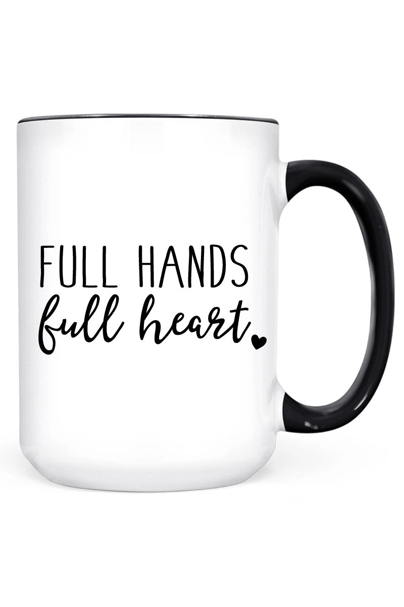 Full Hands, Full Heart | Mug