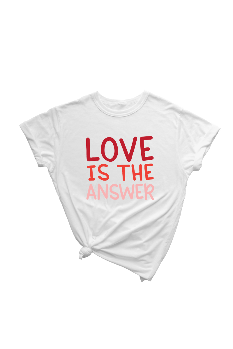 "A white t-shirt that says ""LOVE IS THE ANSWER"" on it."