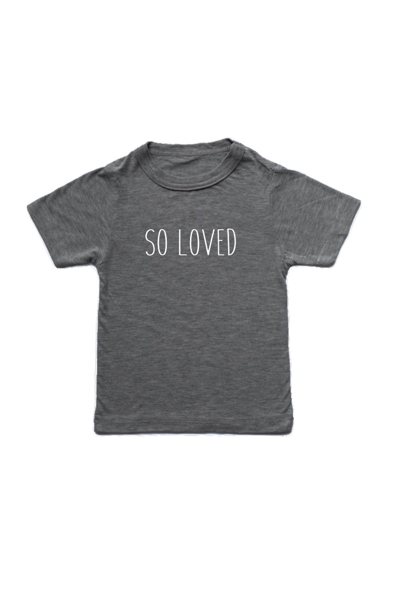 "Grey kids tee with ""so loved"" written on it."