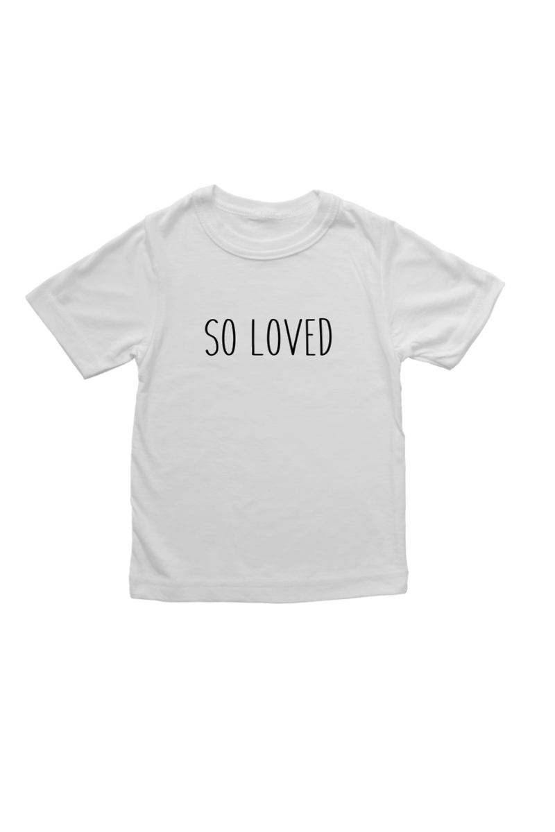 "White kids tee with ""so loved"" written on it."