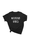 "Black t-shirt with ""weekend vibes"" written on it."