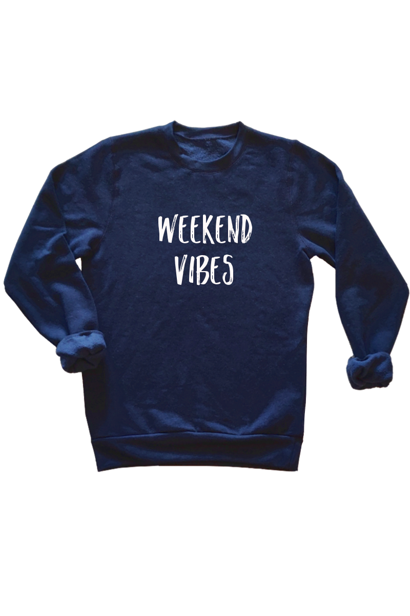 A navy sweatshirt that says weekend vibes,