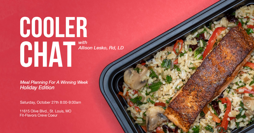 Cooler Chat: Meal Planning for a Winning Week *Holiday Edition*