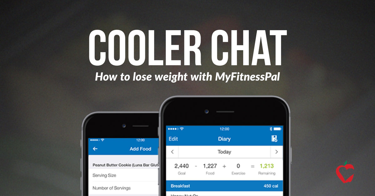 Cooler Chat: How to Lose Weight with My Fitness Pal