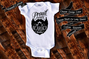 Proud Owner Of A Bearded Daddy | Bodysuit