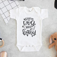 Every Dog Needs A Baby | Bodysuit