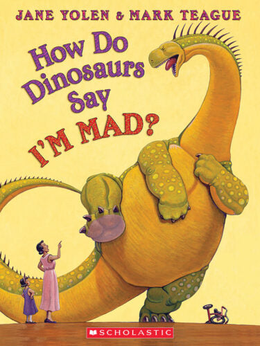 How Do Dinosaurs Say I'm Mad? • Softcover