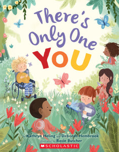 There's Only One You • Softcover