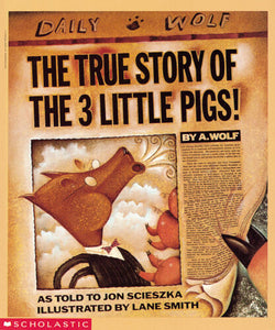 The True Story of The Three Little Pigs  • Softcover