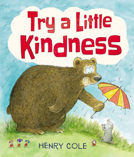 Try a Little Kindness • Softcover