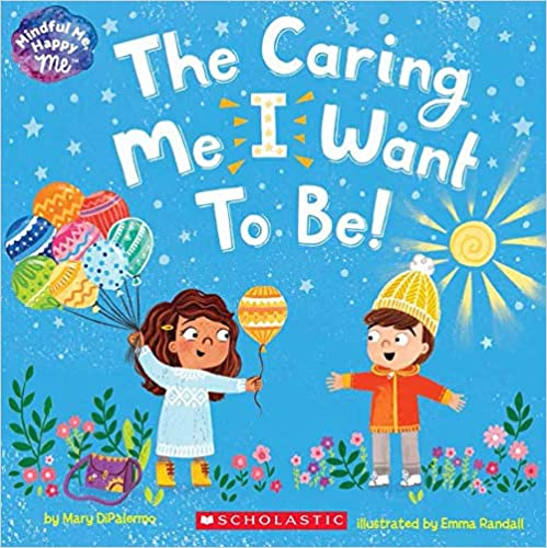 The Caring Me I Want To Be! • Softcover