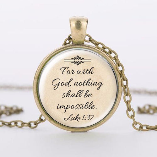 With God Nothing Shall Be Impossible Bubbled Glass Necklace - 3 Colors!