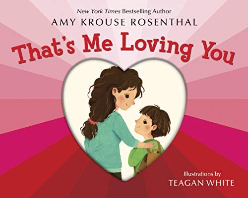 That's Me Loving You • Board Book