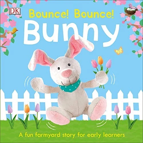 Bounce! Bounce! Bunny • Board Book