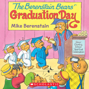 The Berenstain Bears' Graduation Day • Softcover